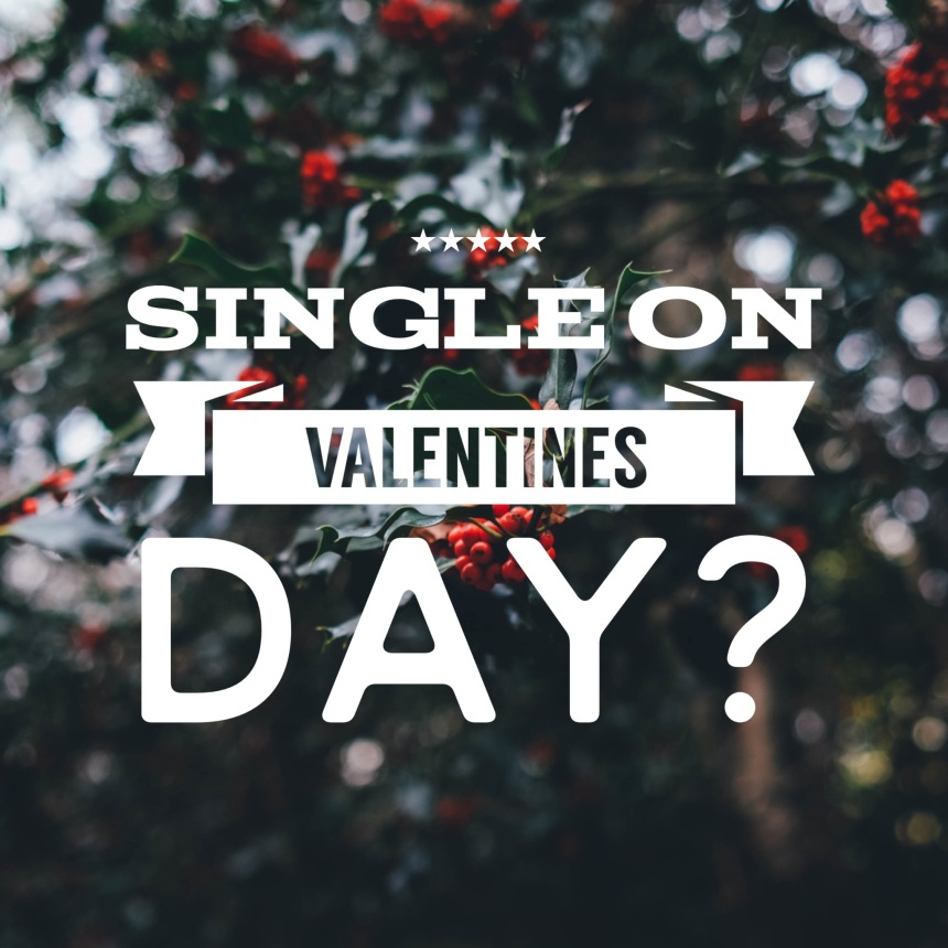 Are-You-Single-On-Valentines-Day