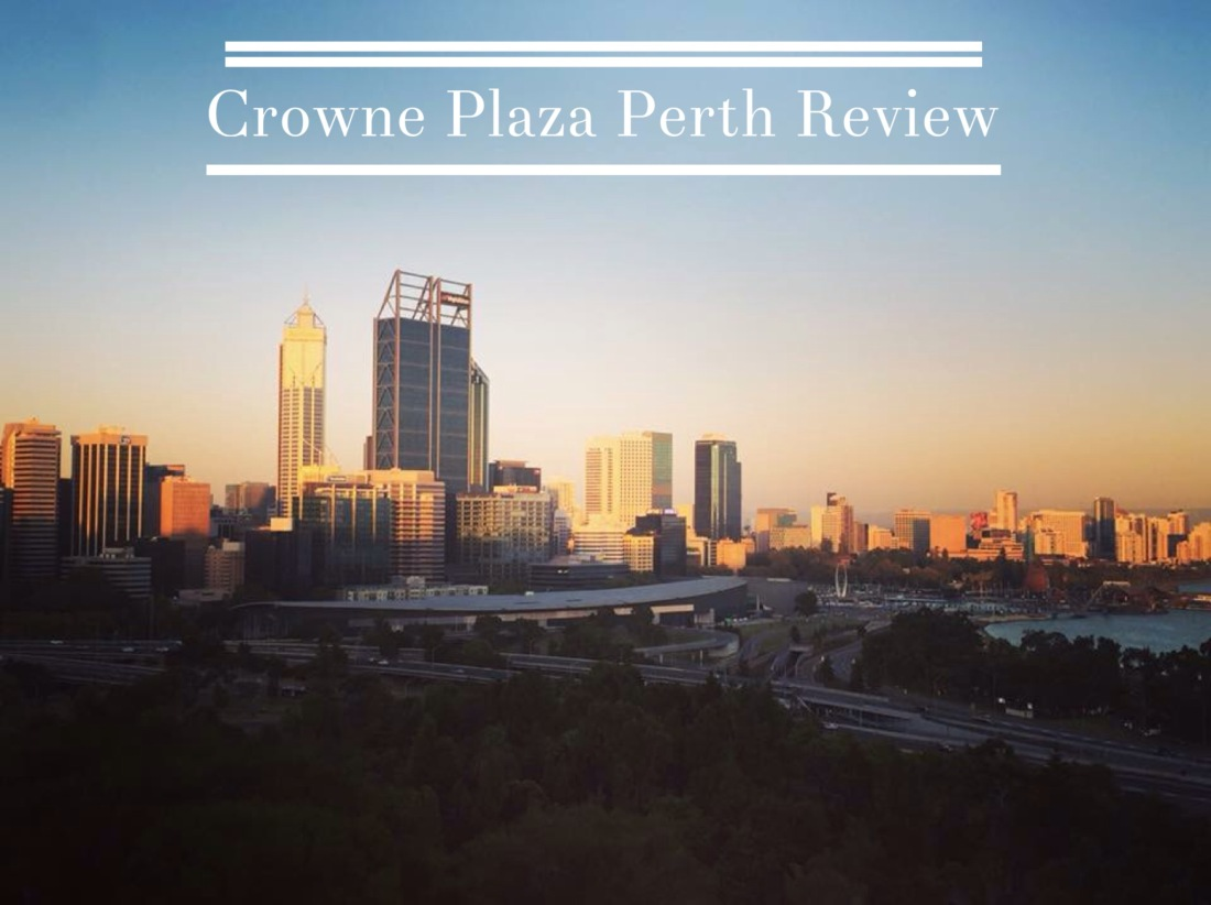 Crowne Plaza Perth Review