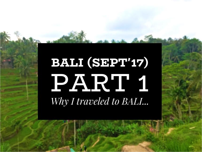 bali_p1_why-i-traveled-to-bali